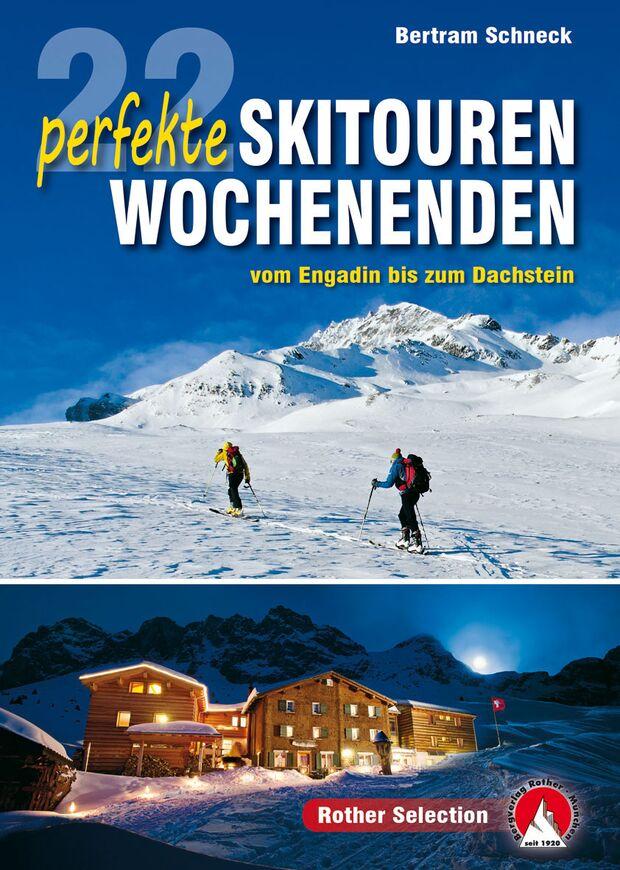 Buchcover: 22 perfekte Skitouren-Wochenenden