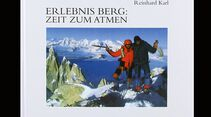 KL-Bergbuch-Must-read-Reinhard-Karl_erlebnis-Berg (jpg)