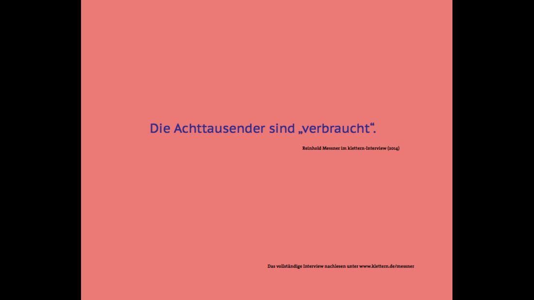 KL-Reinhold-Messner-Zitat-klettern-Interview-9-2014-9e (jpg)