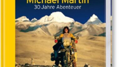 Michael Martin - 30 Jahre Abenteuer