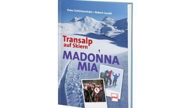 OD 0313 Buchtipp Madonna mia - Transalp auf Skiern mountix