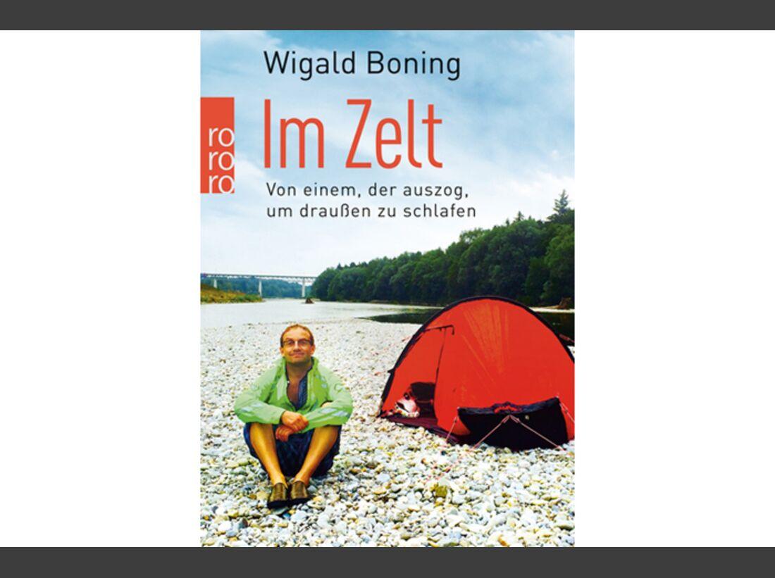 OD 2016 Wigald Boning Buch Im Zelt: Von einem, der auszog, um draußen zu schlafen Taschenbuch