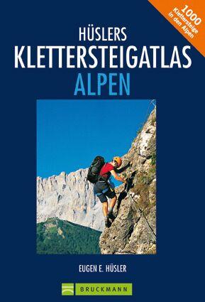 OD Hüslers Klettersteigatlas Alpen
