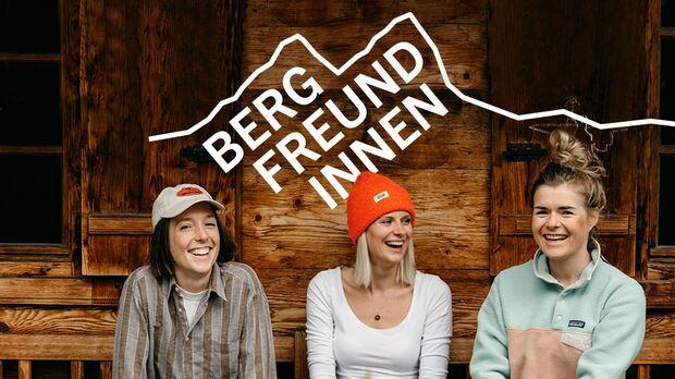 Podcast 42: Bergfreundinnen, Frauen am Berg